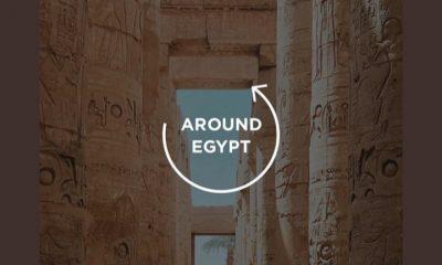 Around Egypt.. جولة افتراضية في أجمل أماكن مصر